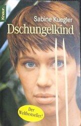 DSCHUNGELKIND - Sabine Kuegler 2006