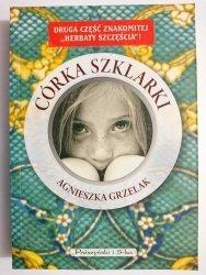 CÓRKA SZKLARKI - Agnieszka Grzelak 2008