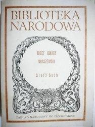 STARA BAŚŃ - Józef Ignacy Kraszewski 1988