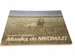 MONIKA, DO MKOMAZI - Marek P. Krzemień (1988)