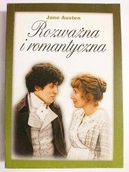 ROZWAŻNA I ROMANTYCZNA - Jane Austen 2004