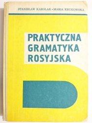 PRAKTYCZNA GRAMATYKA ROSYJSKA - Stanisław Karolak 1984