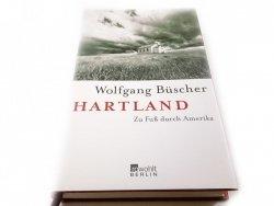 HARTLAND ZU FUSS DURCH AMERIKA - W. Buscher 2011