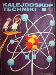 KALEJDOSKOP TECHNIKI NR 5 (348) 1986