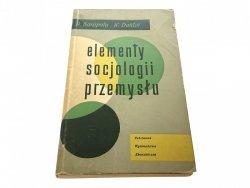 ELEMENTY SOCJOLOGII PRZEMYSŁU - Sarapata 1963