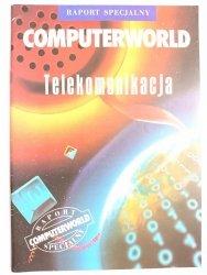 COMPUTERWORLD. RAPORT SPECJALNY. TELEKOMUNIKACJA