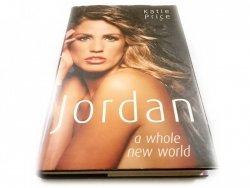 JORDAN A WHOLE NEW WORLD - Katie Price 2006