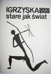 IGRZYSKA STARE JAK ŚWIAT 1976