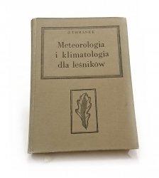 METEOROLOGIA I KLIMATOLOGIA DLA LEŚNIKÓW 1963