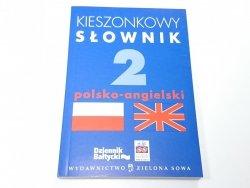 KIESZONKOWY SŁOWNIK POLSKO-ANGIELSKI 2005