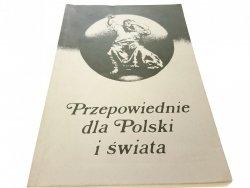 PRZEPOWIEDNIE DLA POLSKI I ŚWIATA (1988)