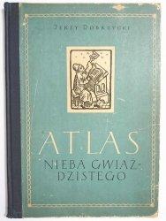 ATLAS NIEBA GWIAŹDZISTEGO WIDOCZNEGO W POLSCE - Jerzy Dobrzycki 1956