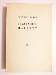 PRZYJACIEL MALARZY - Francis Carco 1958
