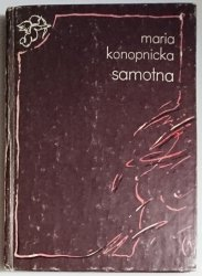 SAMOTNA - Maria Konopnicka 1987