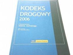 KODEKS DROGOWY 2006 S.P. NA 1 I 2006