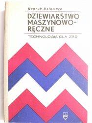 DZIEWIARSTWO MASZYNOWO-RĘCZNE - Dziamara 1972