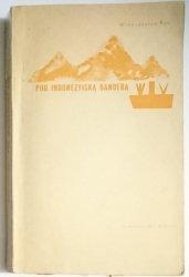 POD INDONEZYJSKĄ BANDERĄ - W. Kon 1965