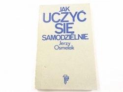 JAK UCZYĆ SIĘ SAMODZIELNIE - Jerzy Osmelak 1980