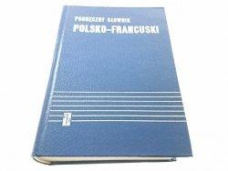 PODRĘCZNY SŁOWNIK POLSKO-FRANCUSKI Z SUPLEMENTEM