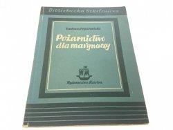 POŻARNICTWO DLA MARYNARZY Tadeusz Pogorzelski