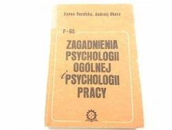 ZAGADNIENIA PSYCHOLOGII OGÓLNEJ I PSYCHOLOGII PRACY
