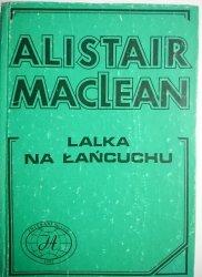 LALKA NA ŁAŃCUCHU - Alistair MacLean 1991
