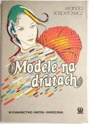 MODELE NA DRUTACH - Wanda Kasperowicz 1987