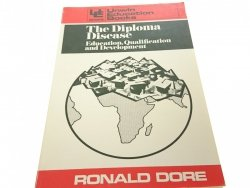 THE DIPLOMA DISEASE - Ronald Dore 1976