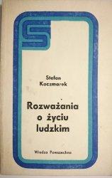 ROZWAŻANIA O ŻYCIU LUDZKIM - Stefan Kaczmarek 1979