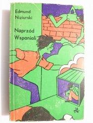 NAPRZÓD WSPANIALI - Edmund Niziurski 1979