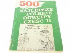500 NAJLEPSZE POLSKIE DOWCIPY CZĘŚĆ II 1991