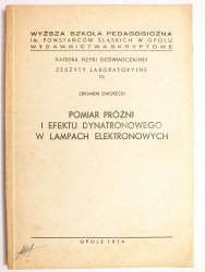 POMIAR PRÓŻNI I EFEKTU DYNATRONOWEGO W LAMPACH ELEKTRONOWYCH - Zbigniew Dworecki 1974