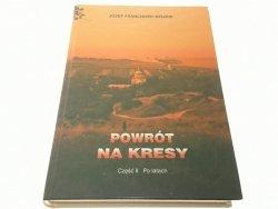 POWRÓT NA KRESY CZĘŚĆ 2 - J. F. Wójcik 2005