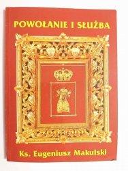 POWOŁANIE I SŁUŻBA - Ks. Eugeniusz Makulski 2001