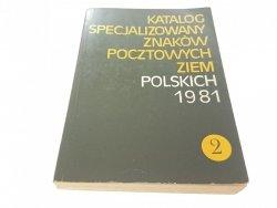 KATALOG SPECJALIZOWANY ZNAKÓW POCZTOWYCH ZIEM T. 2