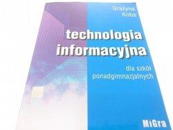 TECHNOLOGIA INFORMACYJNA DLA SZKÓŁ... - Koba 2002