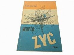 WARTO ŻYĆ - Numa Tetaz 1976