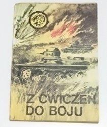 ŻÓŁTY TYGRYS: Z ĆWICZEŃ DO BOJU - Jagielski 1985