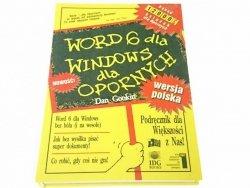 WORD 6 DLA WINDOWS DLA OPORNYCH - Dan Gookin 1994