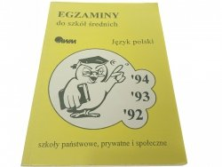 EGZAMINY DO SZKÓŁ ŚREDNICH. JĘZYK POLSKI (1995)