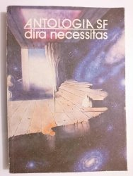 ANTOLOGIA SF DIRA NECESSITAS - Andrzej Szatkowski 1988