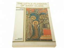 THE LITTLE FLOWERS OF SAINT CLARE Bargellini 1993