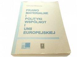 PRAWO MATERIALNE I POLITYKI WSPÓLNOT I UNII...1996