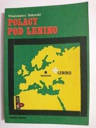 POLACY POD LENINO - Włodzimierz Sokorski 1983