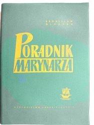 PORADNIK MARYNARZA - Bronisław Gładysz 1966