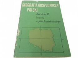 GEOGRAFIA GOSPODARCZA POLSKI DLA KLASY III 1974