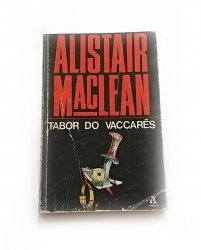 TABOR DO VACCARES - Alistair MacLean 1989