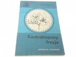 KONTRAKTUJEMY FREZJE - Krystyna Kukułczanka (1986)