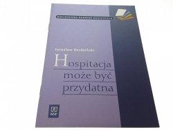 HOSPITALIZACJA MOŻE BYĆ PRZYDATNA  Kordziński 2004
