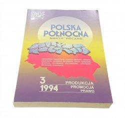 POLSKA PÓŁNOCNA 3 PRODUKCJA PROMOCJA PRAWO 1994